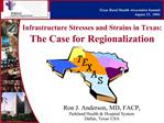 Infrastructure Stresses and Strains in Texas:  The Case for Regionalization