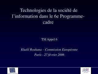 Technologies de la société de l'information dans le 6e Programme-cadre