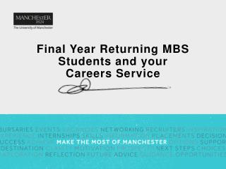Final Year Returning MBS Students and your  Careers Service