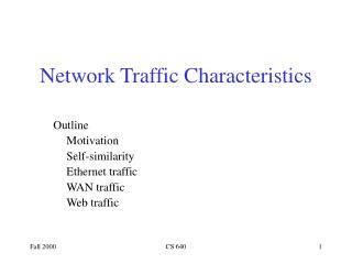 Network Traffic Characteristics