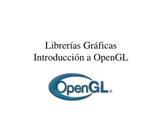 Librer as Gr ficas Introducci n a OpenGL