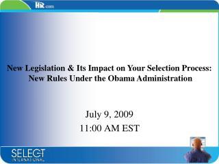 July 9, 2009 11:00 AM EST