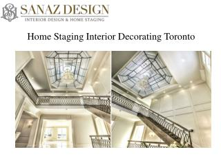 Home Staging Interior Decorators in Toronto