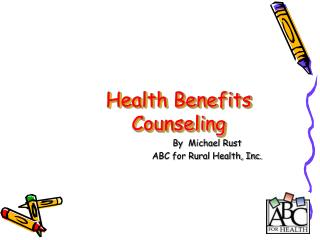 Health Benefits Counseling