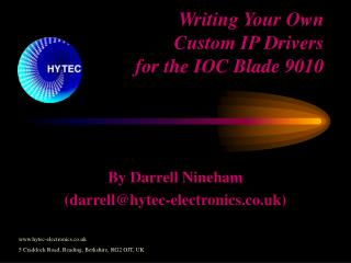 Writing Your Own  Custom IP Drivers for the IOC Blade 9010