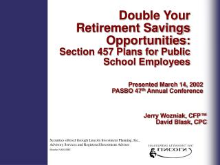 Double Your Retirement Savings Opportunities: Section 457 Plans for Public School Employees