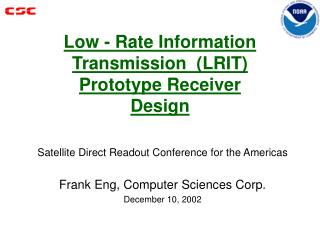 Low - Rate Information Transmission  LRIT Prototype Receiver Design