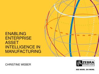 Enabling enterprise asset Intelligence in Manufacturing