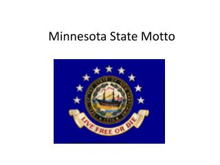 Minnesota State Motto
