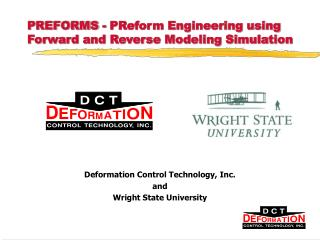 PREFORMS - PReform Engineering using Forward and Reverse Modeling Simulation