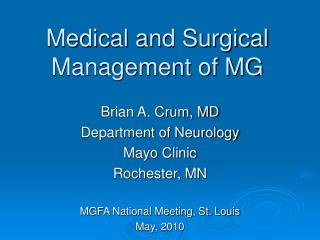 Medical and Surgical  Management of MG