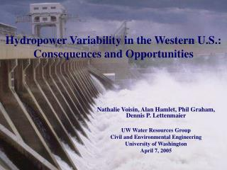 Hydropower Variability in the Western U.S.: Consequences and Opportunities
