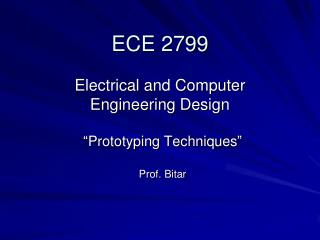 ECE 2799  Electrical and Computer  Engineering Design