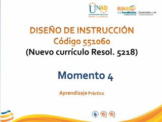 DISEÑO DE INSTRUCCIÓN Código 551060 (Nuevo  currículo  Resol. 5218)