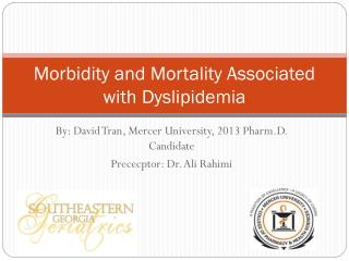 Morbidity and Mortality Associated with Dyslipidemia