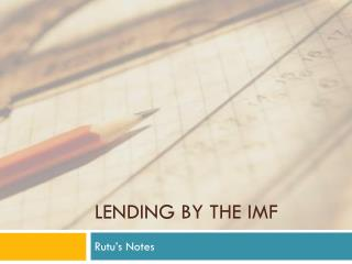 Lending by the IMF