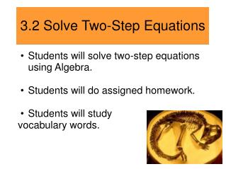 3.2 Solve Two-Step Equations