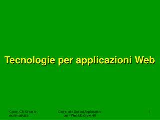 Tecnologie per applicazioni Web