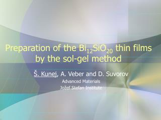 Preparation of the Bi 12 SiO 20  thin films by the sol-gel method