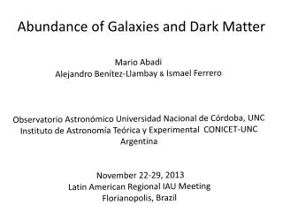 Abundance of Galaxies and Dark Matter