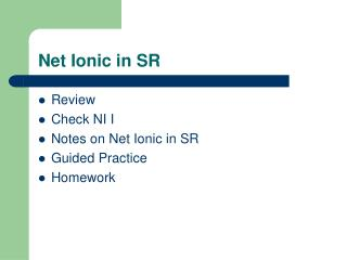 Net Ionic in SR