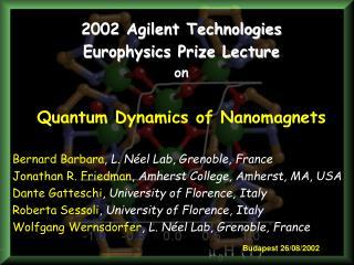 2002 Agilent Technologies  Europhysics Prize Lecture  on