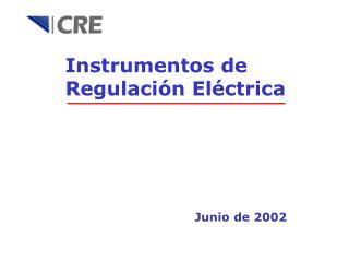 Instrumentos de Regulación Eléctrica