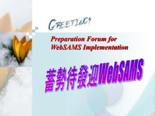 Preparation Forum for  WebSAMS Implementation