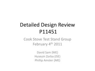 Detailed Design Review  P11451