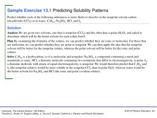 Sample Exercise 13.1 Predicting Solubility Patterns