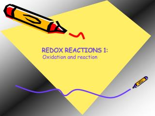 REDOX REACTIONS 1: