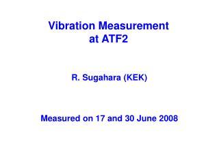 Vibration Measurement at ATF2