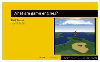 What are game engines?