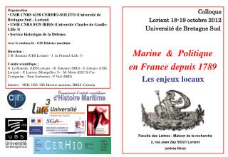 Colloque Lorient 18-19 octobre 2012 Université de Bretagne Sud Marine  &  Politique