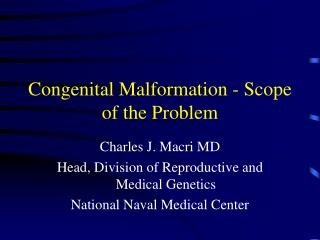 Congenital Malformation - Scope of the Problem