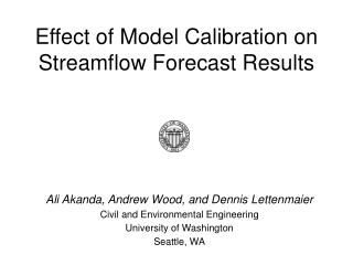 Effect of Model Calibration on Streamflow Forecast Results