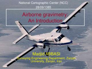 Airborne gravimetry: An Introduction