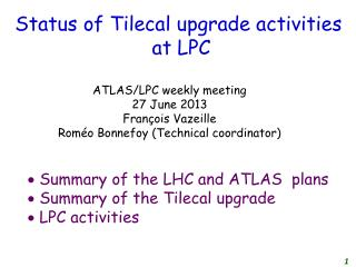 Status of Tilecal upgrade activities  at LPC