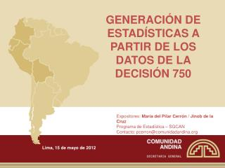 GENERACIÓN DE ESTADÍSTICAS A PARTIR DE LOS DATOS DE LA DECISIÓN 750