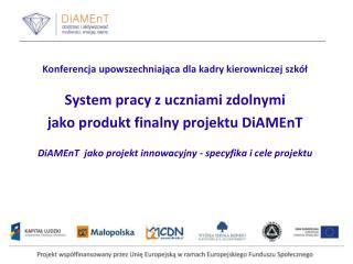 Konferencja upowszechniająca dla kadry kierowniczej szkół System pracy z uczniami zdolnymi