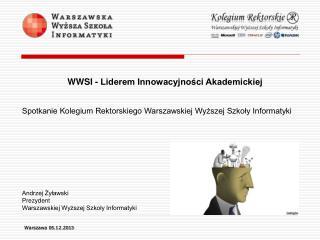 Spotkanie Kolegium Rektorskiego Warszawskiej Wyższej Szkoły Informatyki Andrzej Żyławski