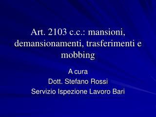 Art. 2103 c.c.: mansioni, demansionamenti, trasferimenti e mobbing