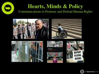 Hearts, Minds & Policy Communications to Promote and Defend Human Rights