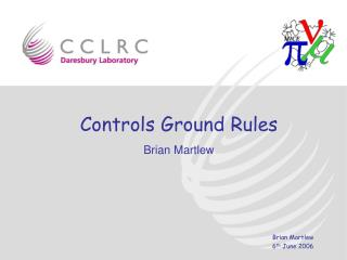 Controls Ground Rules Brian Martlew