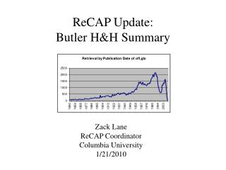 ReCAP Update: Butler H&H Summary