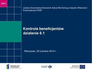Kontrola beneficjentów działanie 6.1