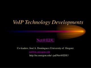 VoIP Technology Developments