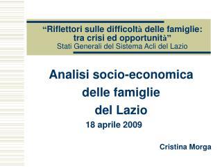 Riflettori sulle difficolt  delle famiglie:  tra crisi ed opportunit   Stati Generali del Sistema Acli del Lazio