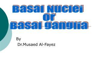 By  Dr.Musaed Al-Fayez