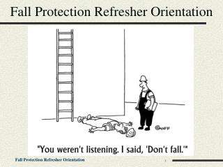 Fall Protection Refresher Orientation